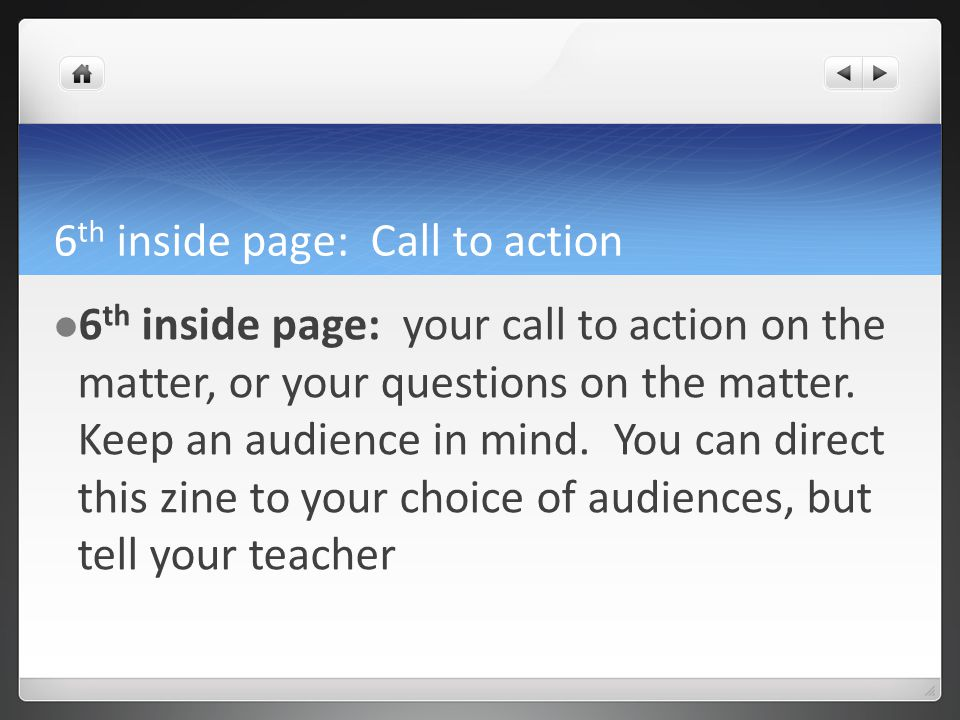 6 th inside page: Call to action 6 th inside page: your call to action on the matter, or your questions on the matter.