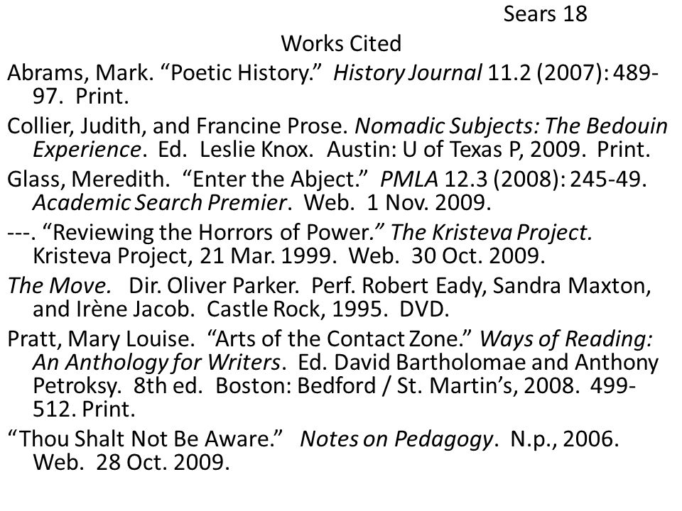 Sears 18 Works Cited Abrams, Mark. Poetic History. History Journal 11.2 (2007): 489- 97.