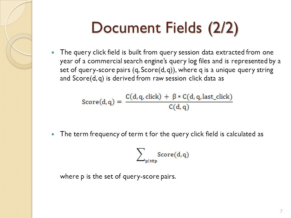 BM25 (1/2) BM25 is a function of term frequencies, document frequencies, and the field length for a single field.