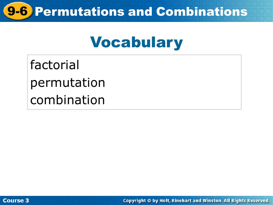 Try This: Example 3B Course 3 9-6 Permutations and Combinations B.
