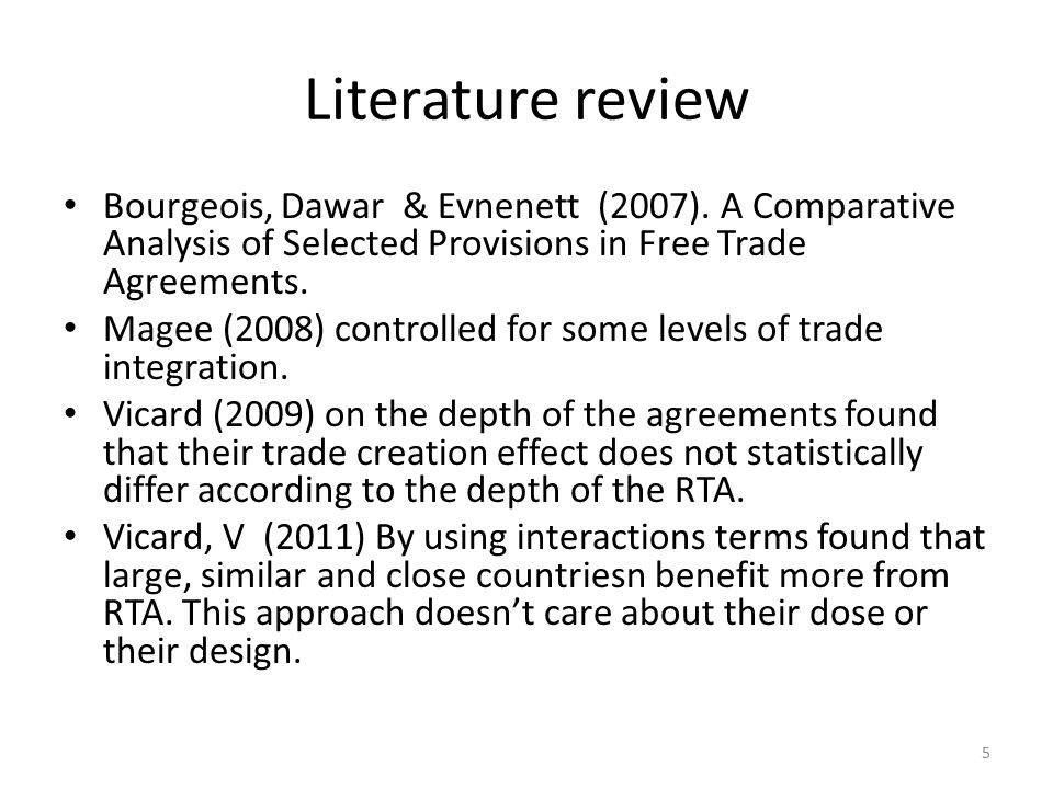 Literature Review Horn, Mavroidis & Sapir (2010) and non- traditional WTO provisions in the analysis and explored legal enforcement effects, but ramained on the descriptive approach.