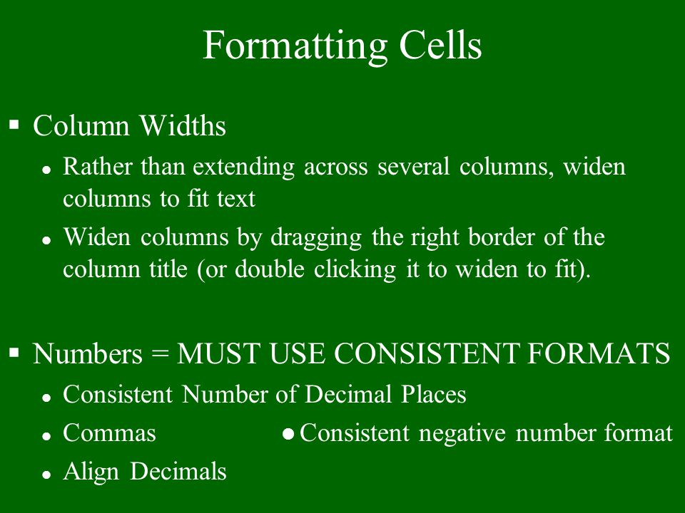 Rounding vs Formatting =ROUND(number, number of places) §Formatting only changes the appearance of cell contents. §Rounding actually changes the value