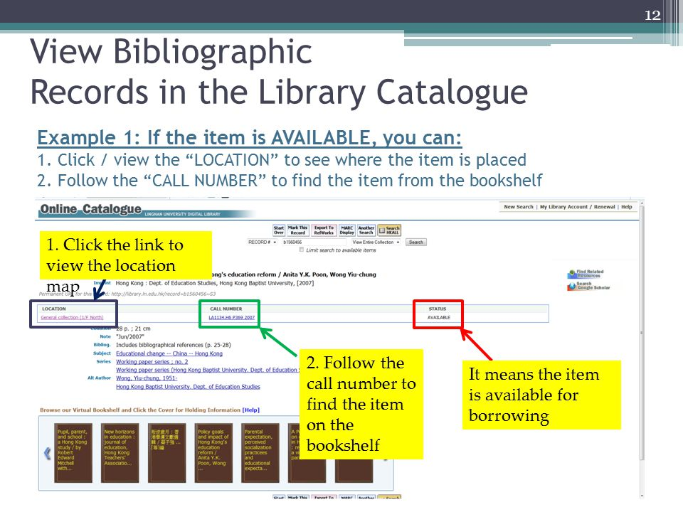 View Bibliographic Records in the Library Catalogue 1.