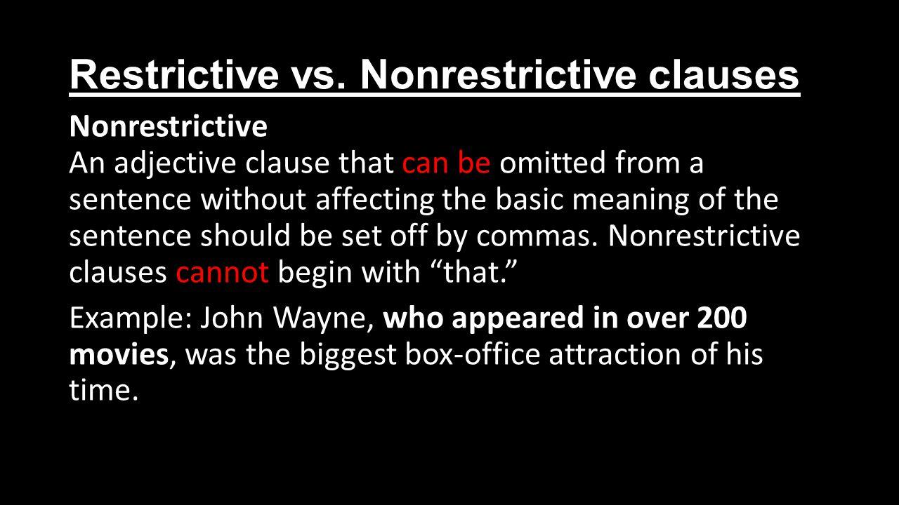 Restrictive vs.