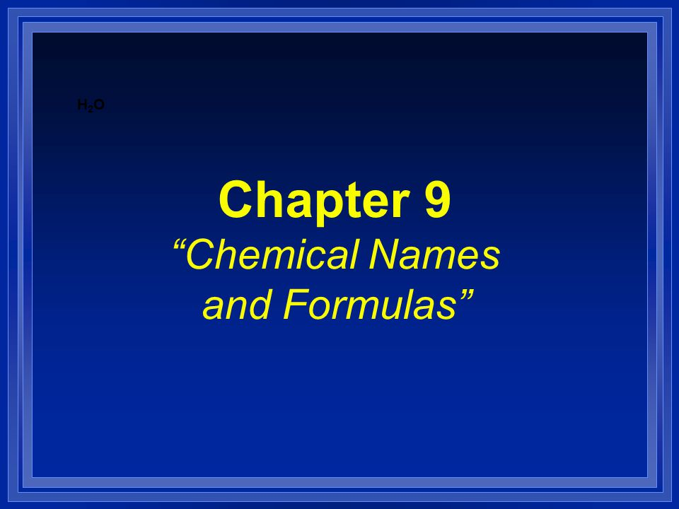 Summary of Naming and Formula Writing l For naming, follow the flowchart- Figure 9.20, page 277 l For writing formulas, follow the flowchart from Figure 9.22, page 278