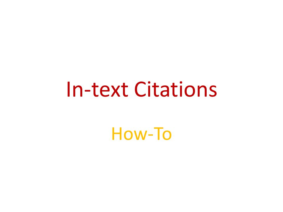 In-text Citations How-To