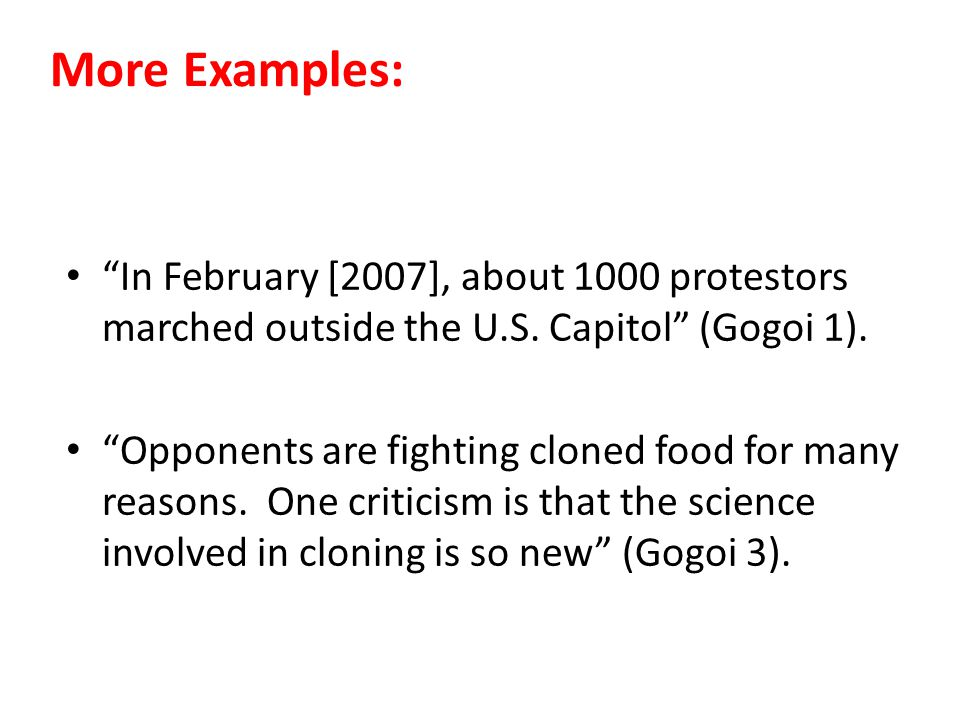 More Examples: In February [2007], about 1000 protestors marched outside the U.S.