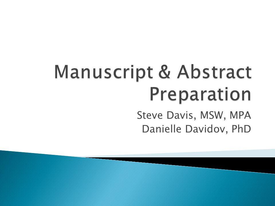 Steve Davis, MSW, MPA Danielle Davidov, PhD