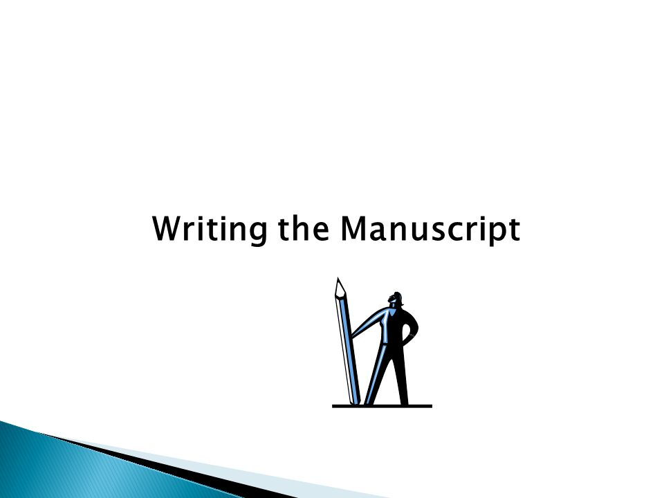 Writing the Manuscript