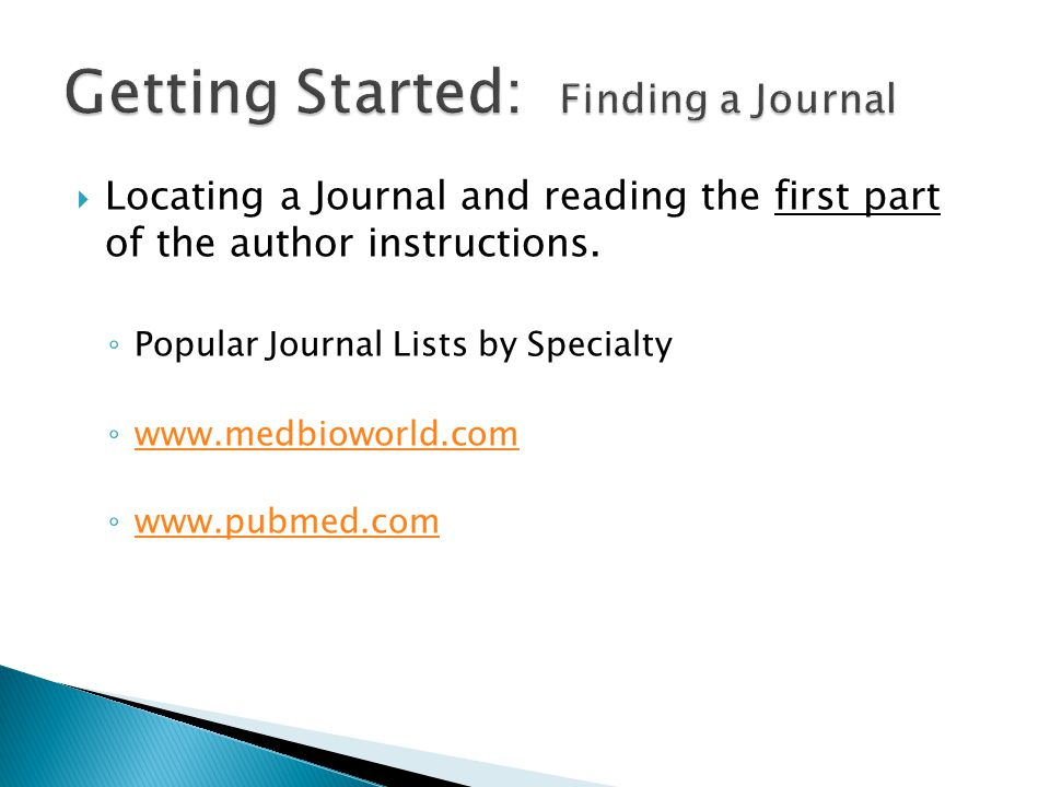 Locating a Journal and reading the first part of the author instructions.