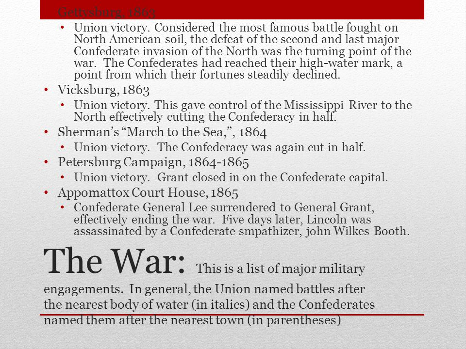 The War: This is a list of major military engagements.