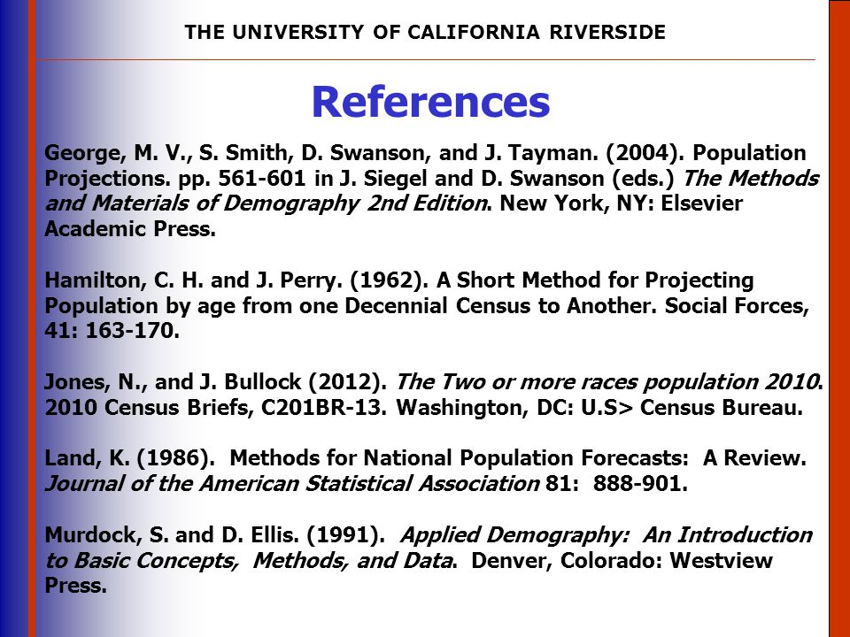 THE UNIVERSITY OF CALIFORNIA RIVERSIDE The University of Mississippi Institute for Advanced Education in Geospatial Science References George, M.