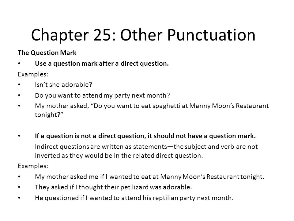 Chapter 23: Other Punctuation Exclamation Point The exclamation mark is used at the end of sentences that express strong emotion: You've won the lottery.