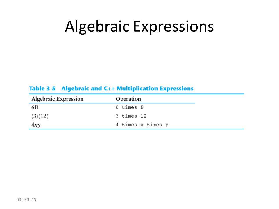 Slide 3- 19 Algebraic Expressions