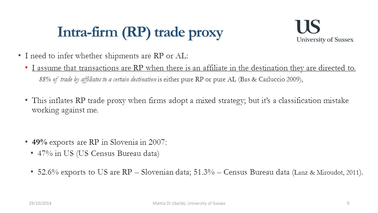 Intra-firm (RP) trade proxy I need to infer whether shipments are RP or AL: I assume that transactions are RP when there is an affiliate in the destin