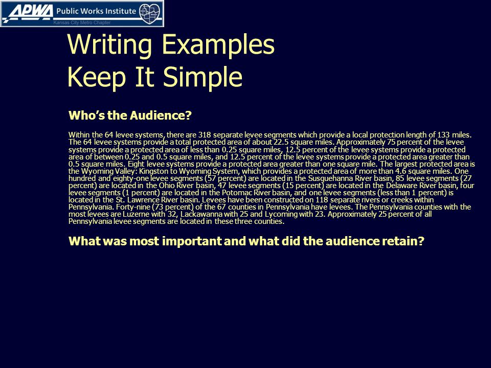 Writing Examples Keep It Simple Who's the Audience.