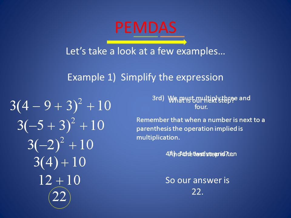 PEMDAS Try this example by yourself first before we go through it together.