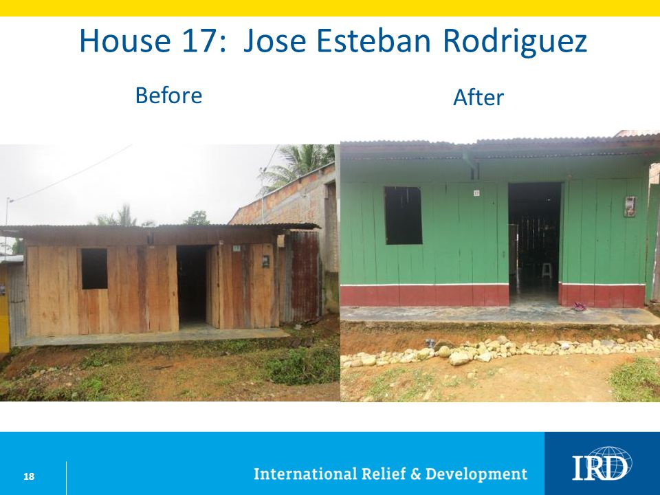 18 House 17: Jose Esteban Rodriguez Before After