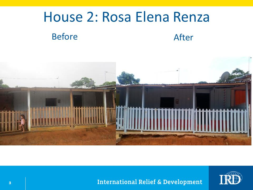 24 House 27: Olga Maria Arias Before After