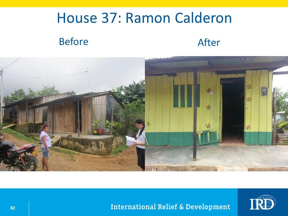 32 House 37: Ramon Calderon Before After