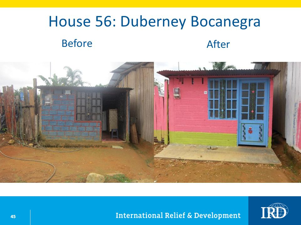 45 House 56: Duberney Bocanegra Before After