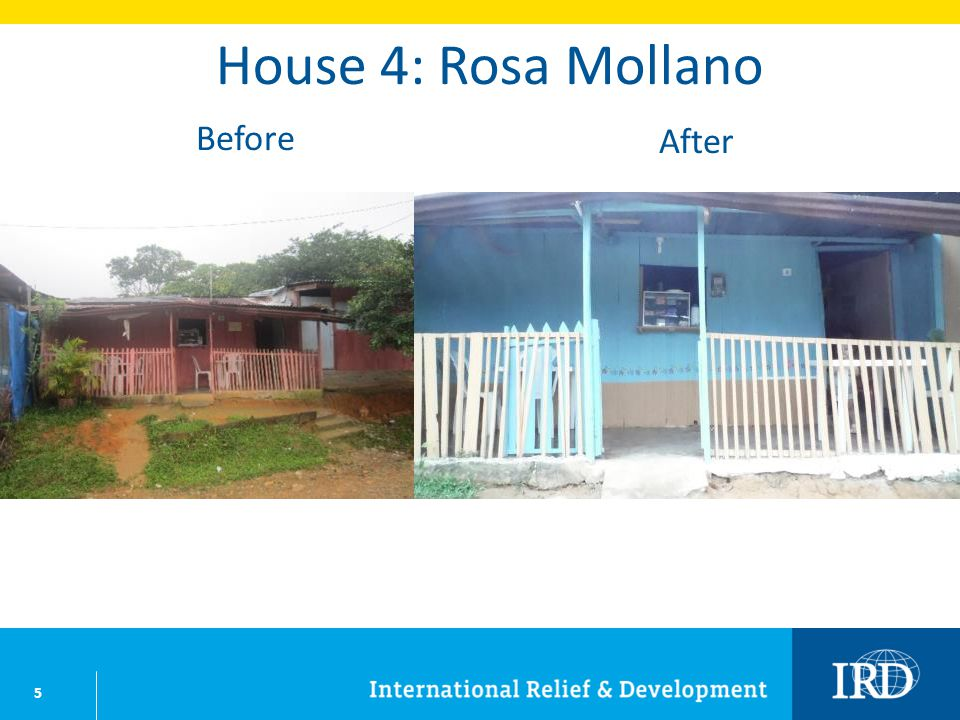 5 House 4: Rosa Mollano Before After