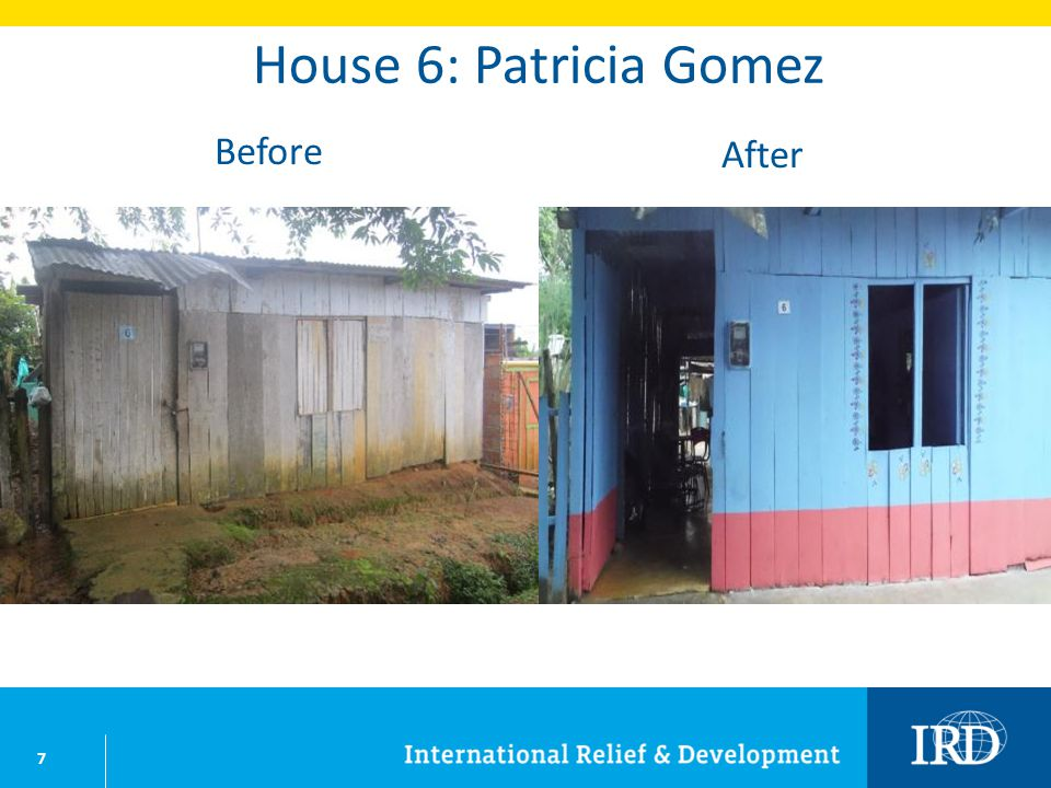 7 House 6: Patricia Gomez Before After