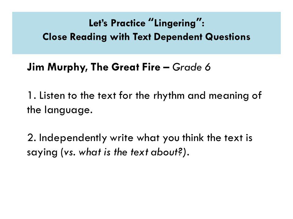 Jim Murphy, The Great Fire – Grade 6 1.