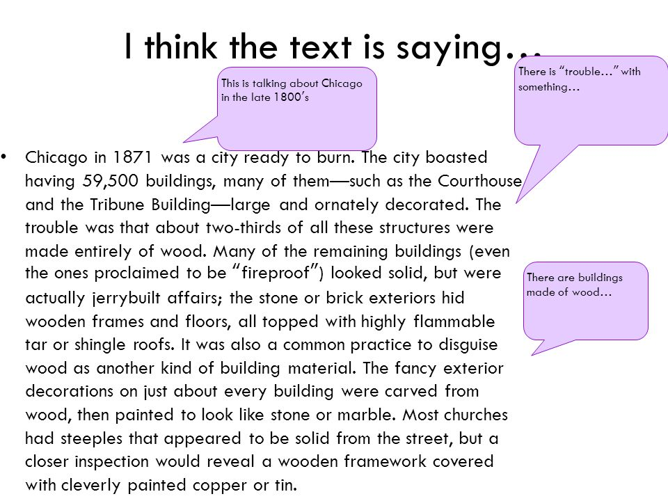 I think the text is saying… Chicago in 1871 was a city ready to burn.