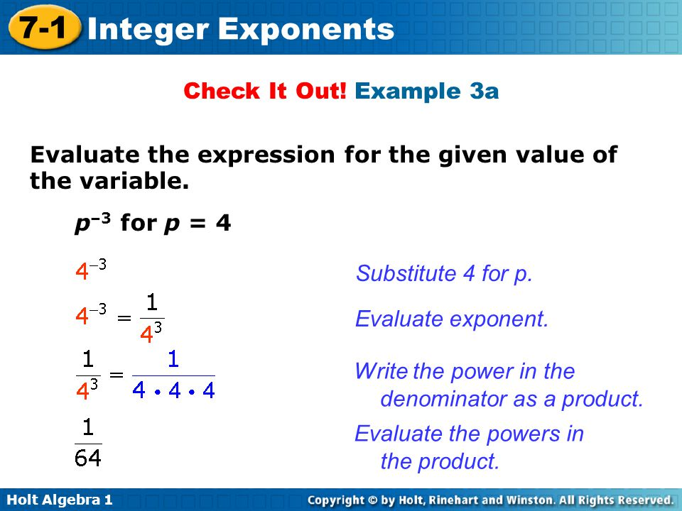 Holt Algebra 1 7-1 Integer Exponents Check It Out.
