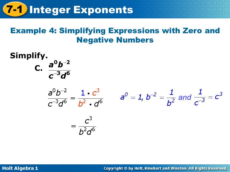 Holt Algebra 1 7-1 Integer Exponents Simplify.