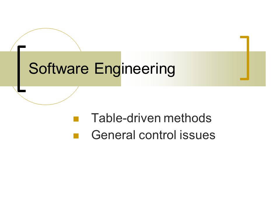 Table-driven methods A table-driven method is a schema to look up information in a table instead of using (possibly complicated) logical statements (if and case, for example).