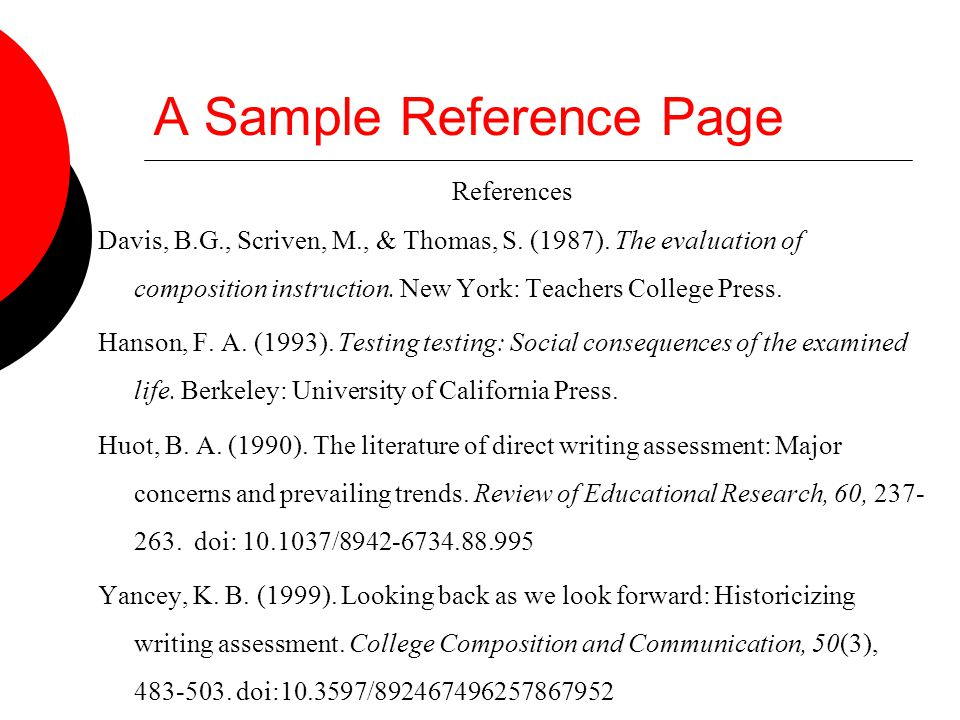 A Sample Reference Page References Davis, B.G., Scriven, M., & Thomas, S.