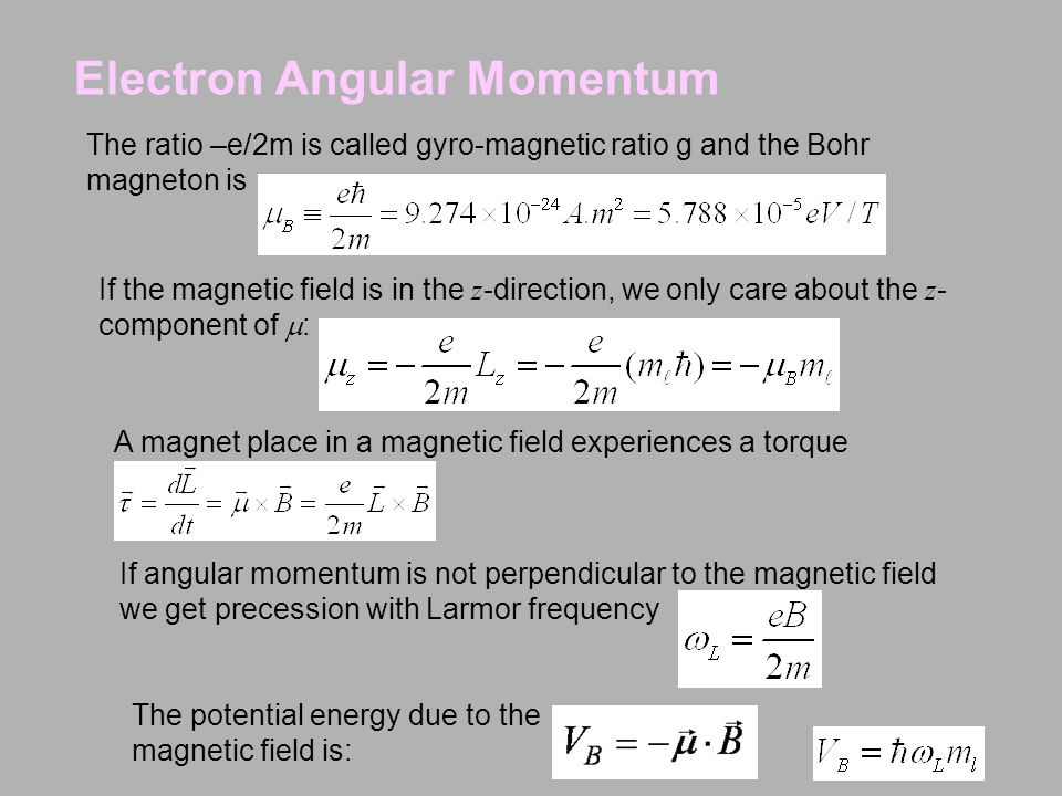 If the magnetic field is in the z -direction, we only care about the z - component of  : The potential energy due to the magnetic field is: Electron