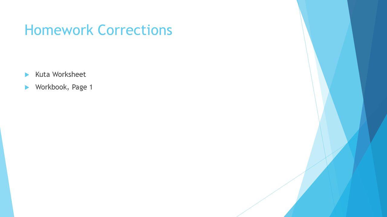 Homework Corrections  Kuta Worksheet  Workbook, Page 1