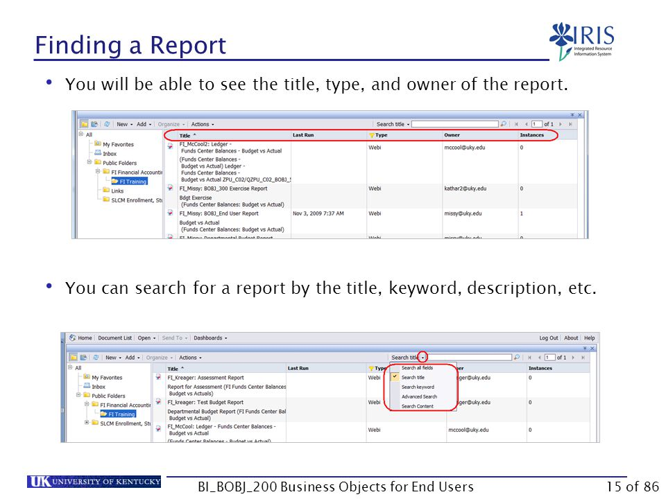 Finding a Report You will be able to see the title, type, and owner of the report.