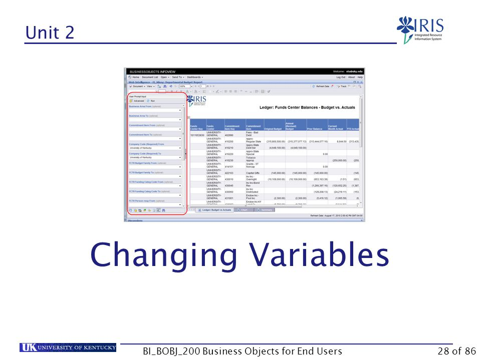Unit 2 Changing Variables BI_BOBJ_200 Business Objects for End Users28 of 86