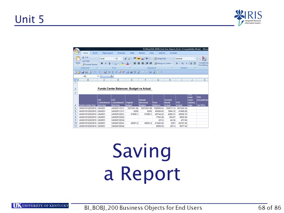 Unit 5 Saving a Report BI_BOBJ_200 Business Objects for End Users68 of 86
