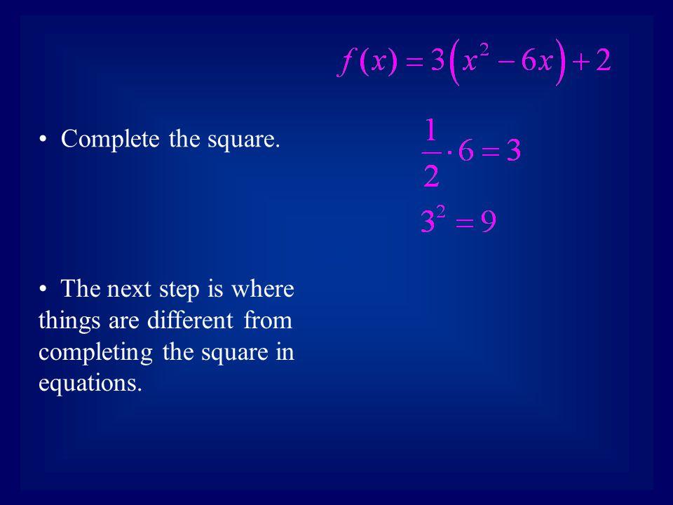 Complete the square.