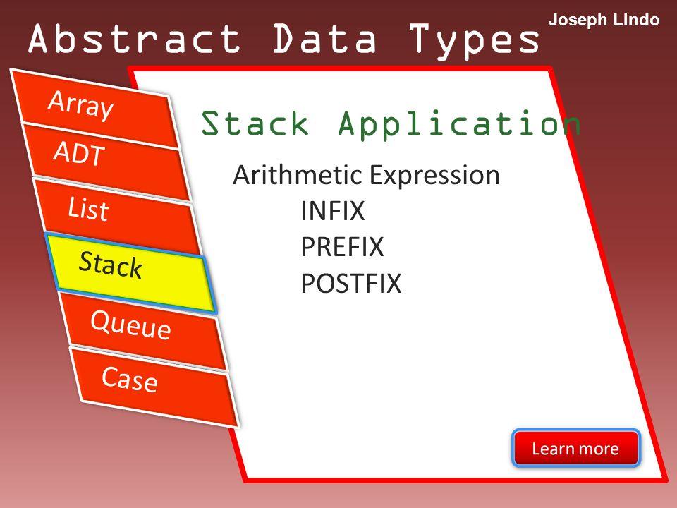 Joseph Lindo Abstract Data Types -- end -- Sir Joseph Lindo University of the Cordilleras