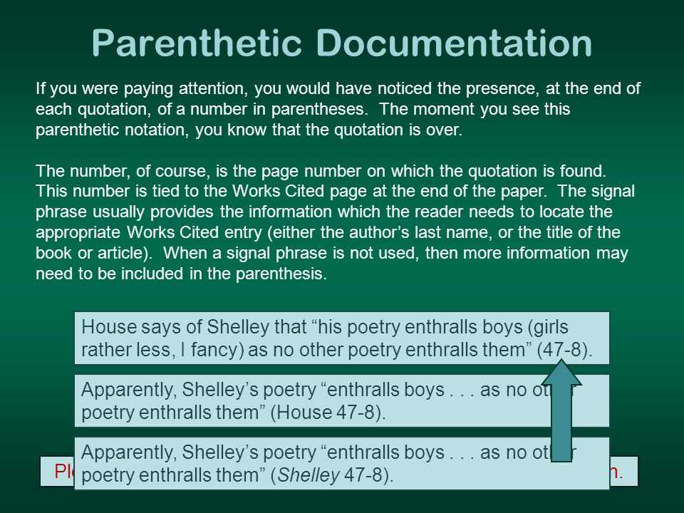 Please note that the period includes the parenthetic documentation.