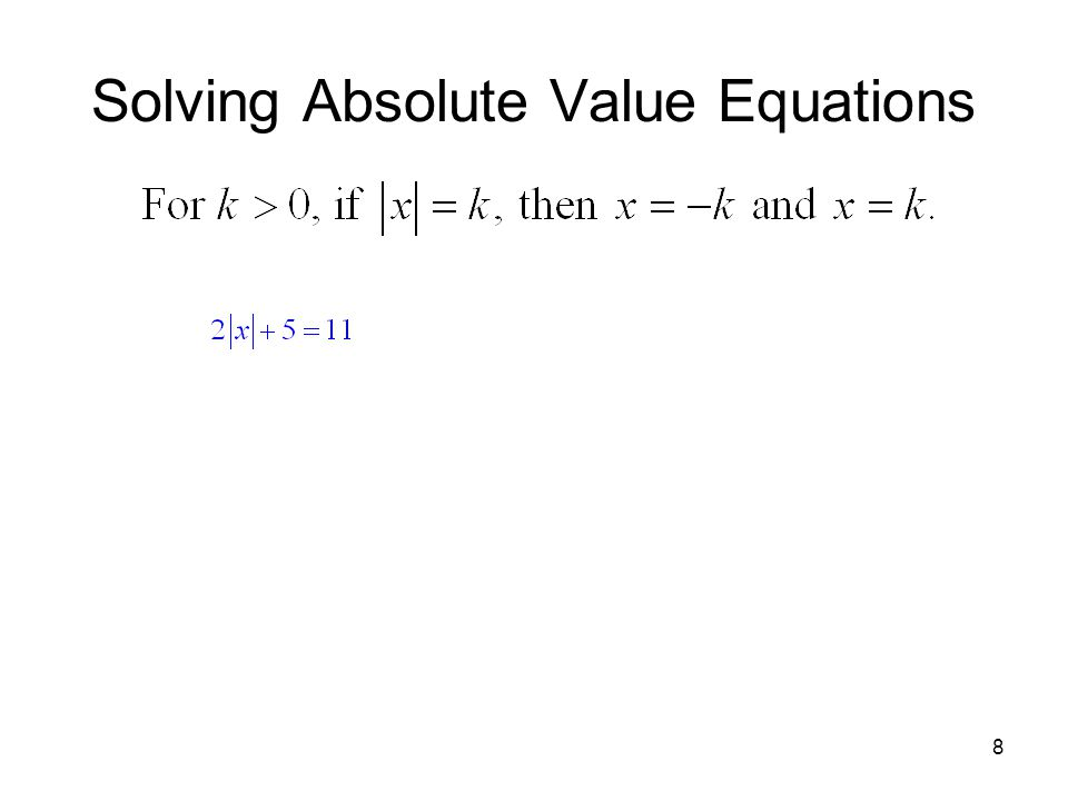 8 Solving Absolute Value Equations