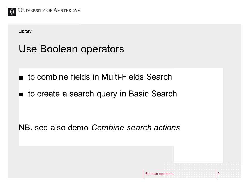 Boolean operators4 1. Multi-Field Search