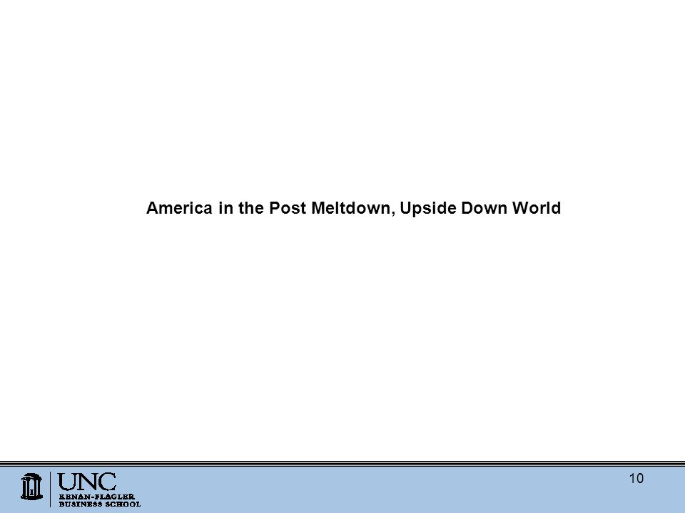 America in the Post Meltdown, Upside Down World 10
