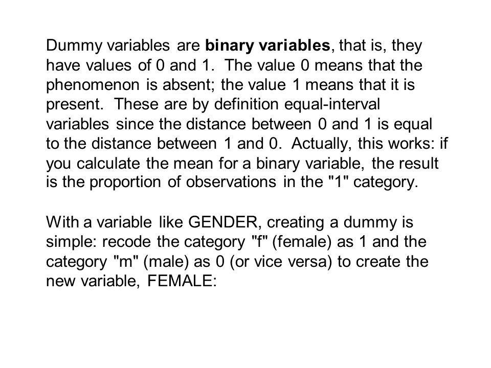 B. Continuous Variables We have stressed throughout our discussions of simple and multiple regression analysis that continuous variables are required.