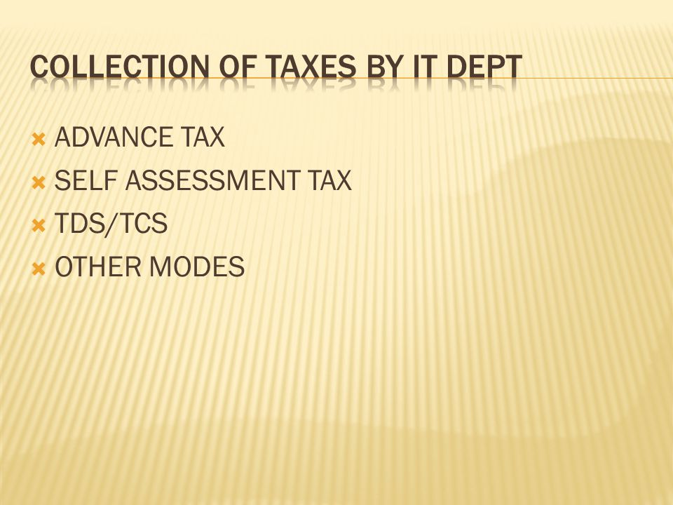  ADVANCE TAX  SELF ASSESSMENT TAX  TDS/TCS  OTHER MODES
