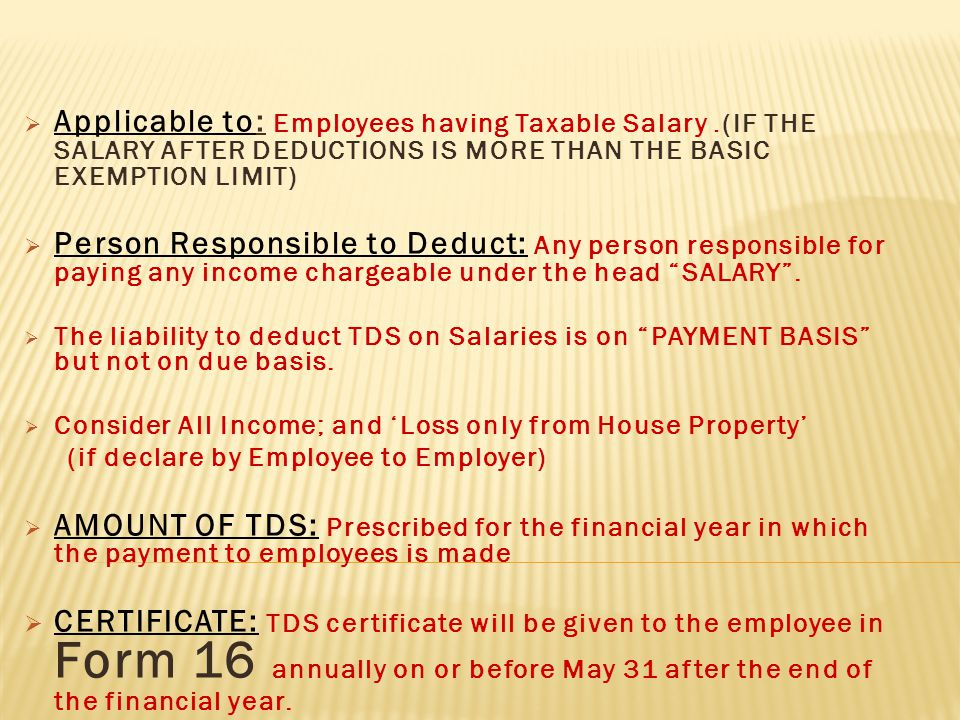 Sr.No. Different SituationTime of Deposit TDS 1. Tax deducted by an office of the Govt.