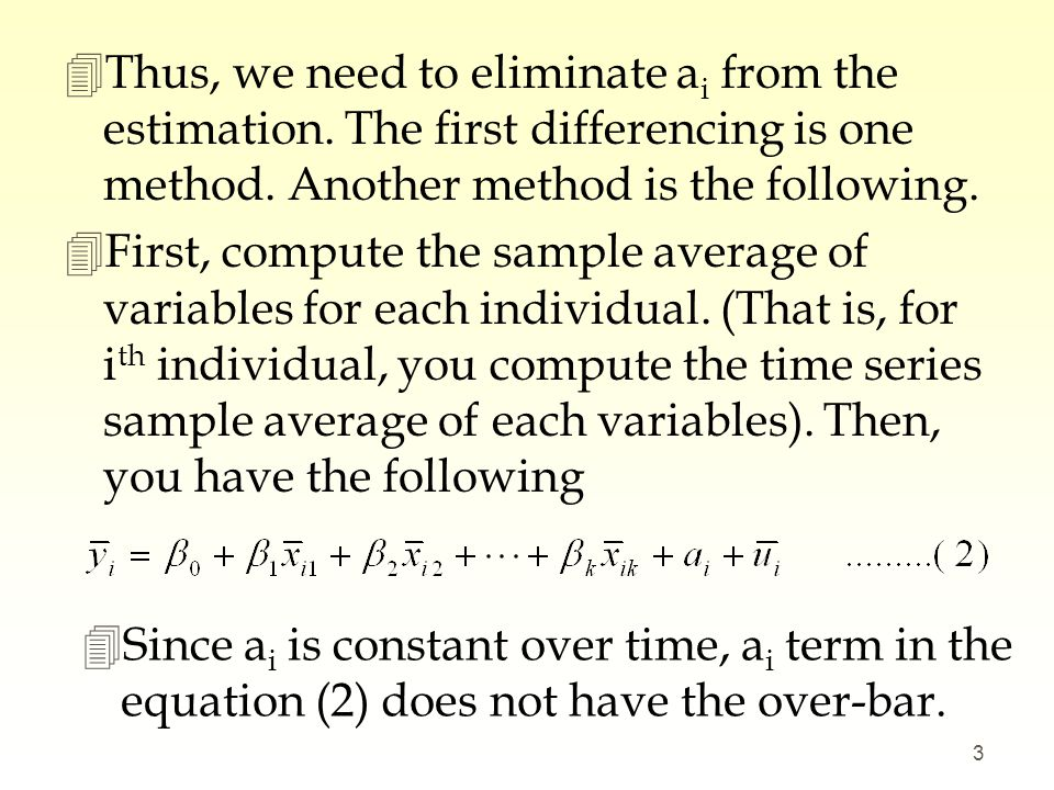 4Here is a way to eliminate the serial correlation.