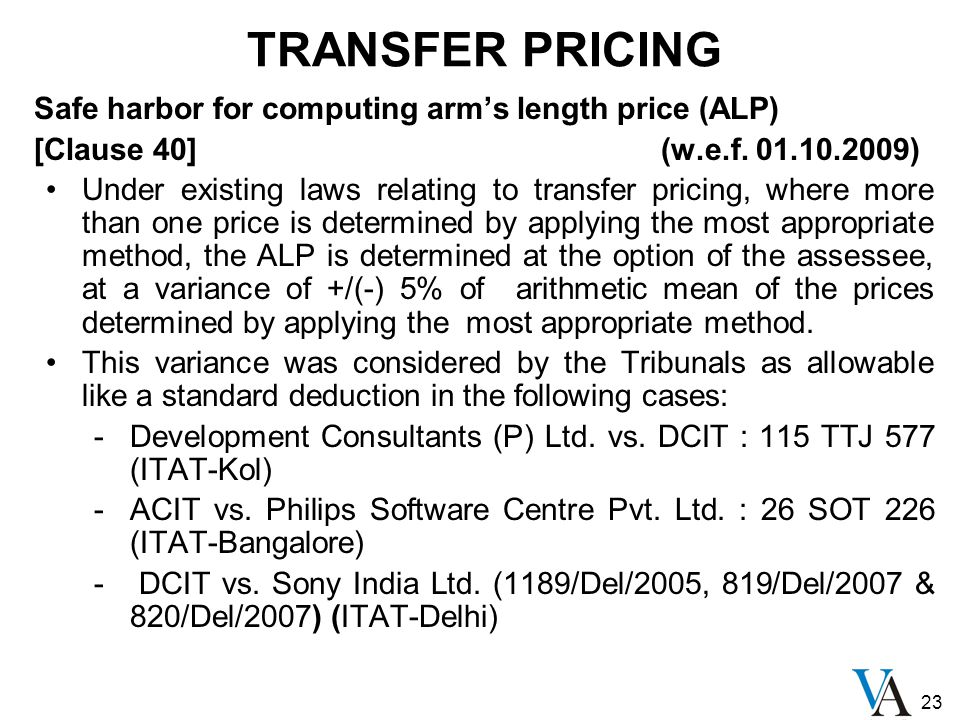 23 Safe harbor for computing arm's length price (ALP) [Clause 40] (w.e.f.