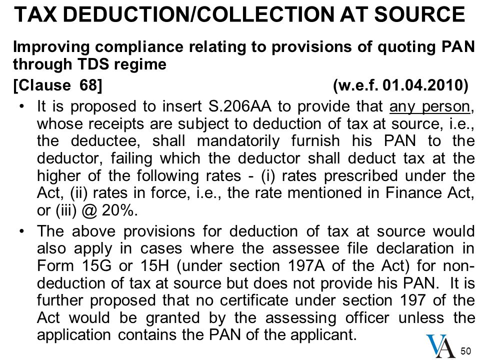 50 Improving compliance relating to provisions of quoting PAN through TDS regime [Clause 68] (w.e.f.